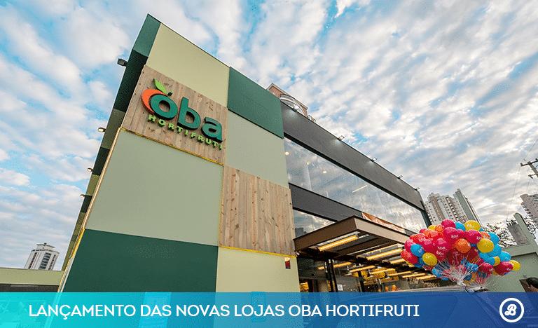 lancamento-das-novas-lojas-oba-hortifruti