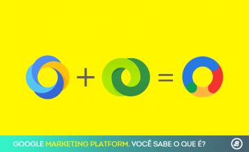 o-que-o-google-marketing-platform-pode-fazer-pela-sua-estrategia-de-marketing